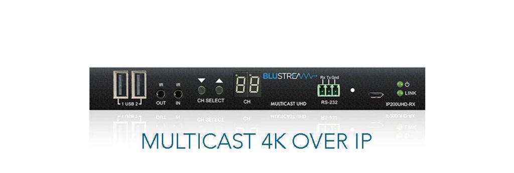 blustream MULTICAST 4K OVER IP front
